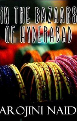 In the Bazaars of Hyderabad  Wattpad