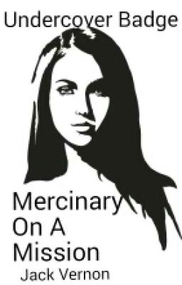 Undercover Badge ; Mercinary's Mission. (Completed