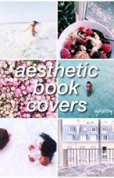 aesthetic book covers {CLOSED} 100 songs dedicated to justin Wattpad
