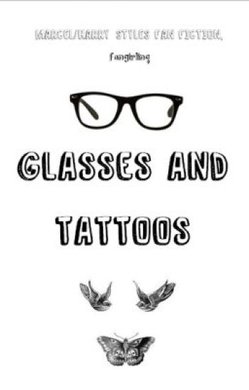 Glasses And Tattoos (Marcel/Harry Styles Fanfiction