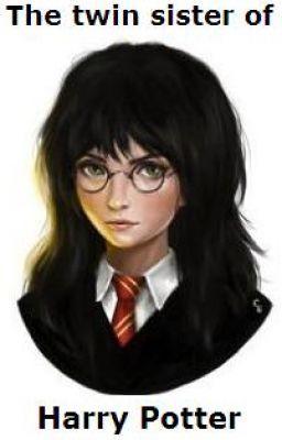 The twin sister of Harry Potter  Wattpad