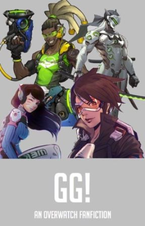 overwatch fanfiction gg chapter
