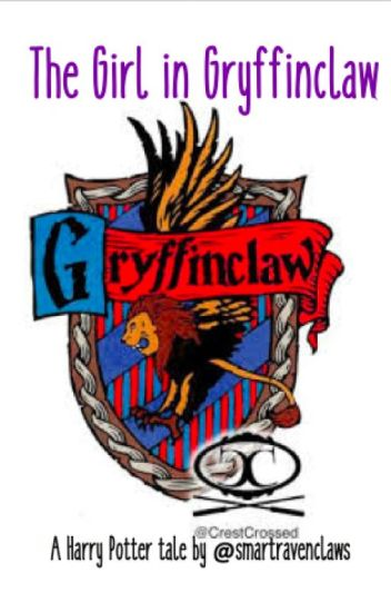 The Girl in Griffinclaw  smartravenclaws  Wattpad
