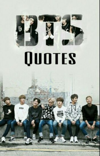 Lit Quotes Wallpaper Bts Quotes Alexa Calape Wattpad