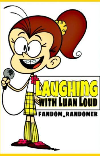 Loud House Luan Laugh