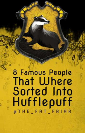 8 Famous People That Were Sorted Into Hufflepuff Ghost