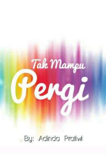 Tak Mampu Pergi - Single by My Marthynz on Apple Music