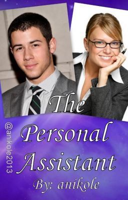The Personal Assistant A Nick Jonas FanFiction  Wattpad