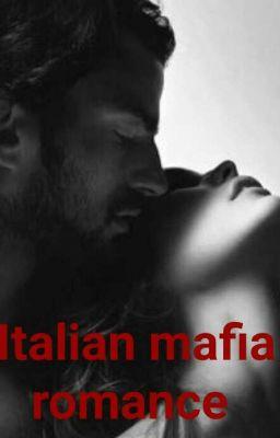 Italian mafia romance  chapter 1  Wattpad