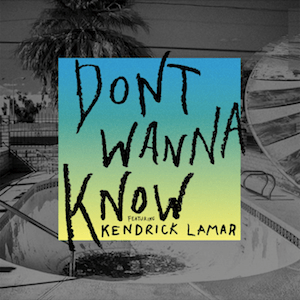 Don't_Wanna_Know_(featuring_Kendrick_Lamar)_(Official_Single_Cover)_by_Maroon_5