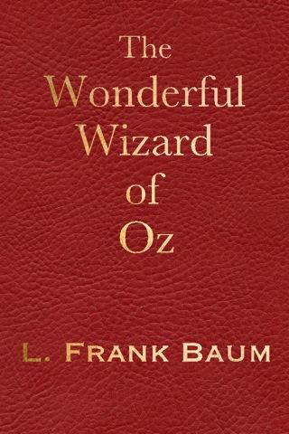The Wonderful Wizard of Oz by L. Frank Baum; ebook