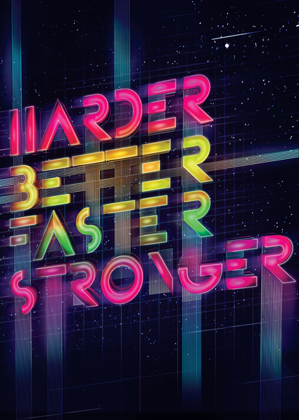 Daft Punk  Harder, Better, Faster, Stronger Art Print By