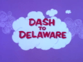 Wacky Races Episode Dash To Delaware