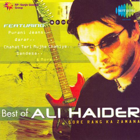 Purani Jeans MP3 Song Download- Gore Rang Ka Zamana - Best Of Ali Haider Purani  Jeans (पुरानी जींस) Song by Ali Haider on Gaana.com