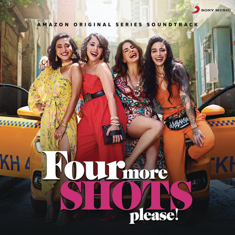 Four More Shots Please! Season 2 (Music from the Amazon Original Series) Songs Download: Four More Shots Please! Season 2 (Music from the Amazon ...