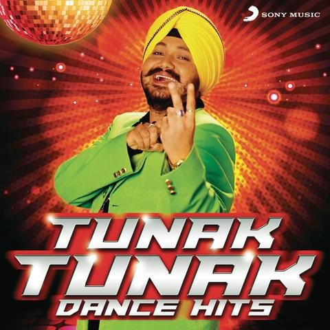 Tunak Tunak Tun MP3 Song Download- Tunak Tunak Dance Hits Tunak Tunak Tun (ਟੁਣਕ ਟੁਣਕ ਤੁ) Punjabi Song by Daler Mehndi on Gaana.com
