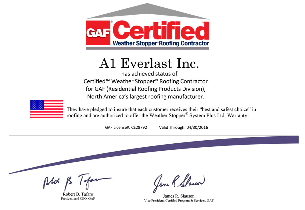 A1 Everlast Is A Gaf Certified Roofing Contractor