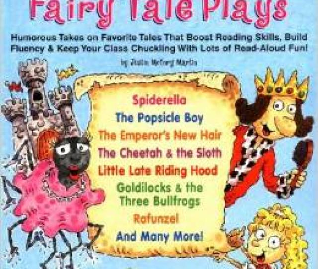 Fabulously Funny Fairy Tale Plays Humorous Takes On Favorite Tales That Boost Reading Skills