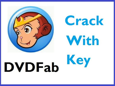 DVDFab 11.0.0.8 Crack With Key Full Version Download