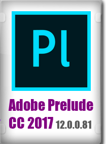 Adobe Prelude CC 2017 (6.0.1) FULL + Crack Mac OS X
