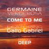 Come to Me, Germaine Verderosa