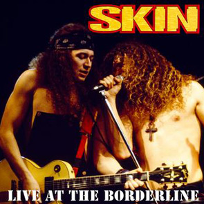 2. SKIN, LIVE AT THE BORDERLINE