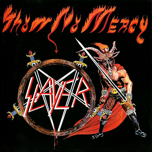 3 - Slayer -Show No Mercy.