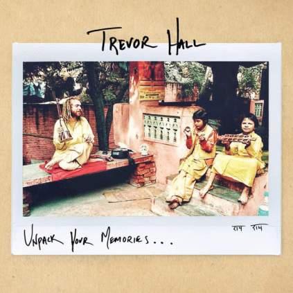 Good Music Trevor Hall Unpack Your Memories Album Cover