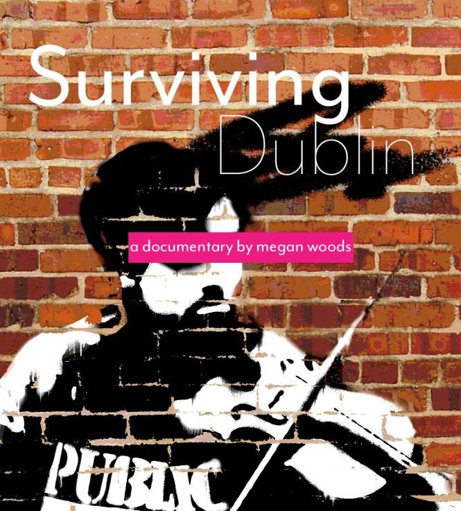 Surviving Dublin
