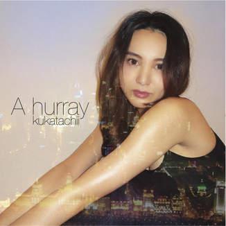 kukatachii「A hurray - EP」