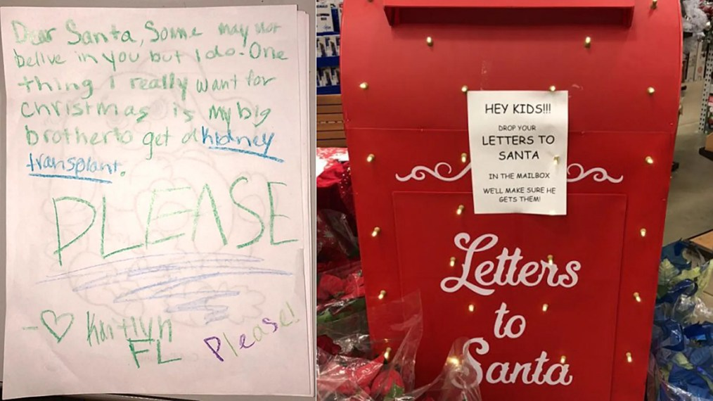 A girl wrote a letter to Santa asking for a kidney for her big brother.