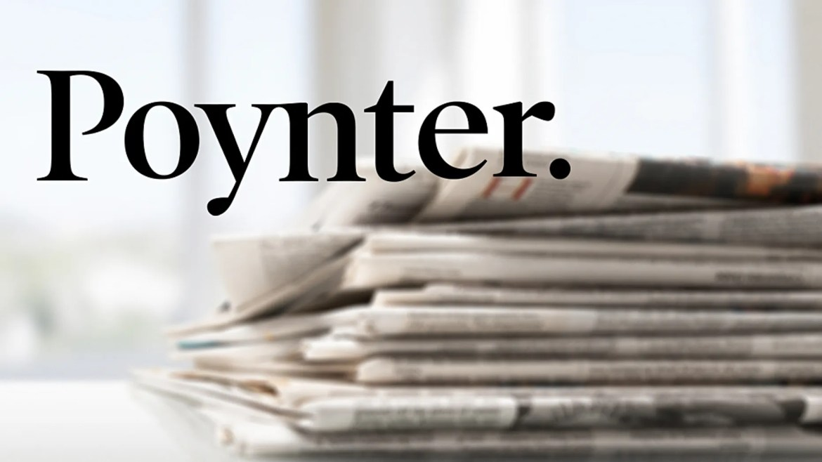 """The Poynter Institute, a journalism nonprofit organization, has had to scrap a list it created of """"unreliable"""" news sources due to complaints about the outlets included."""
