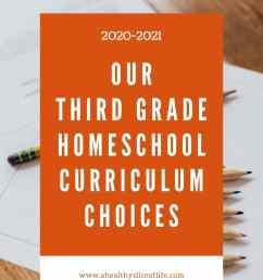 Our Homeschool Curriculum Picks: Third Grade \u0026 First Grade   A Healthy  Slice of Life [ 1500 x 1000 Pixel ]