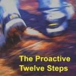 The Proactive Twelve Steps