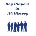 Key Players in AA History
