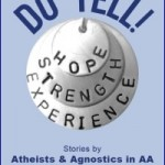 Do Tell! Stories by Atheists & Agnostics in AA