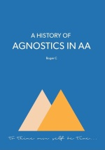 A History of Agnostics in AA