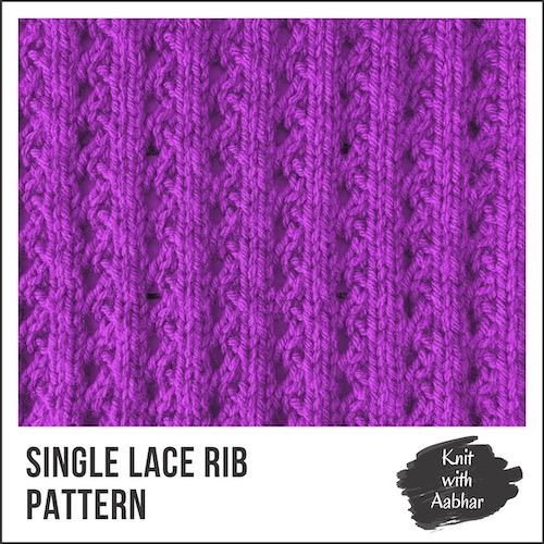 Single Lace Rib Stitch Pattern
