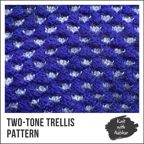 Two-Tone Trellis Stitch Pattern