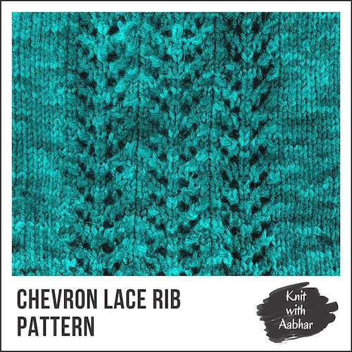 Chevron Lace Rib Pattern aabharcreations