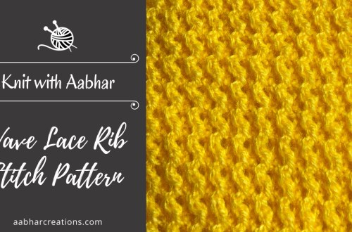 Wave LaWave Lace Rib Stitch Pattern aabharcreations