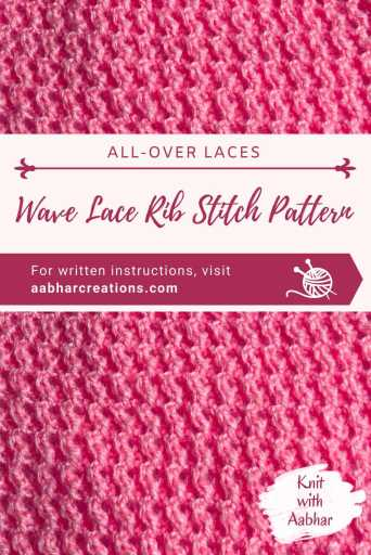 Wave LaWave Lace Rib Stitch Pattern aabharcreations pin