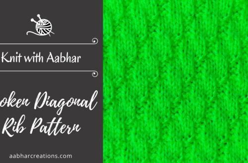 Broken Diagonal Rib Stitch Featured aabharcreations
