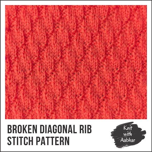 Broken Diagonal Rib Stitch Pattern aabharcreations