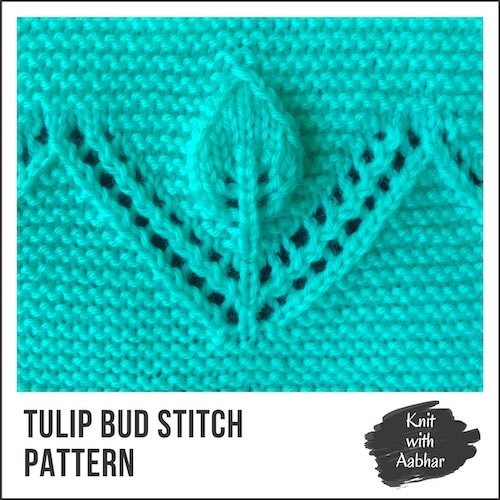 Tulip Bud Stitch Pattern knit with aabhar