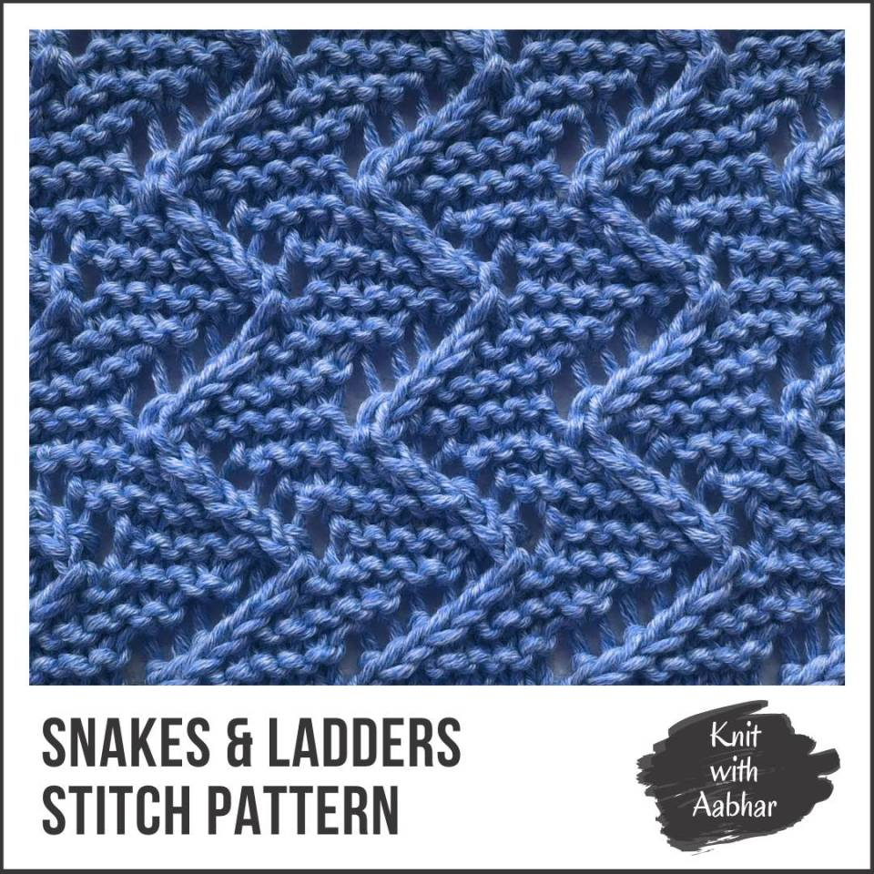 Snakes and Ladder Stitch Pattern Portfolio learn to knit with Aabhar