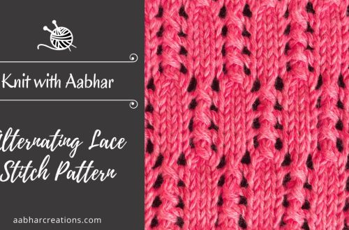 Alternating Lace Stitch Pattern Featured aabharcreations