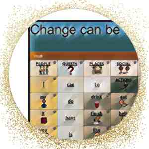 Image of AAC, saying Change can be...