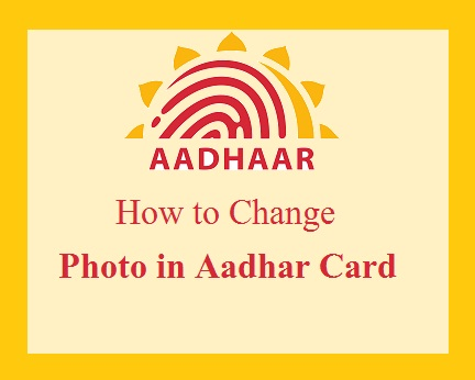change photo in Aadhaar card