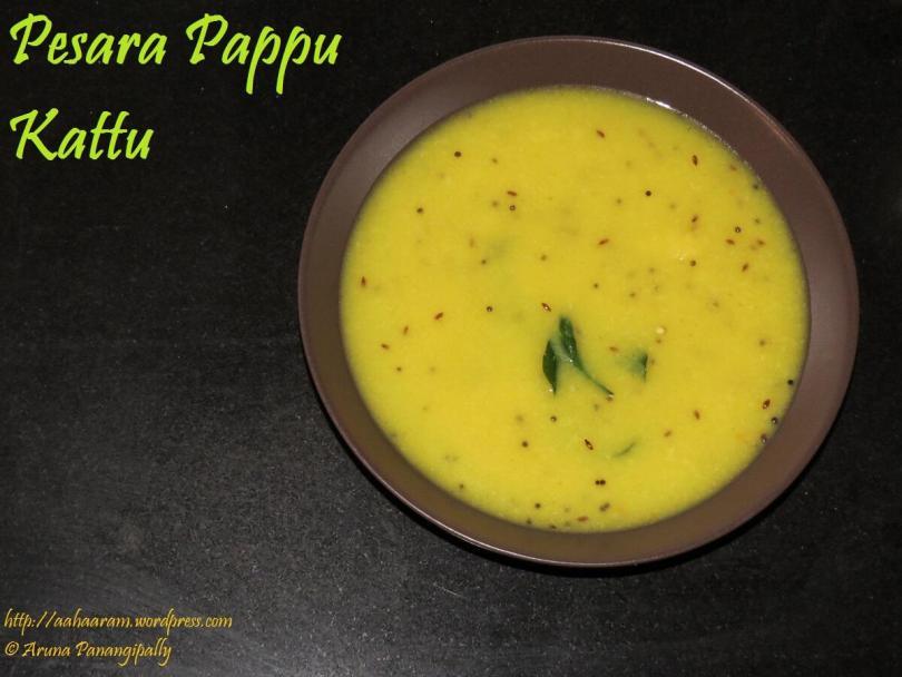 Pesara Pappu Kattu or Moong Dal